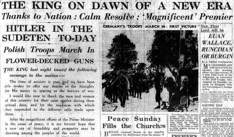 THE KING ON DAWN OF A NEW ERA / Thanks to Nation: Calm Resolve: 'Magnificent' Premier / HITLER IN THE SUDETEN TO-DAY / Polish Troops March In / FLOWER-DECKED GUNS / Daily Mail, 3 October 1938, p. 13