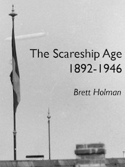 The Scareship Age, 1892-1946 (EPUB)